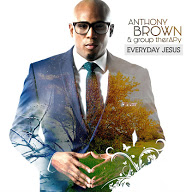 Anthony Brown and Group therapy CD cover - Everyday Jesus