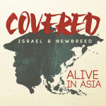 Covered_Alive_in_Asia_by_Israel_&_New_Breed