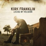 Kirk Franklin - Losing My Religion CD cover