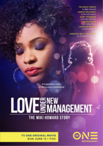 Love Under New Management - The Miki Howard Story poster
